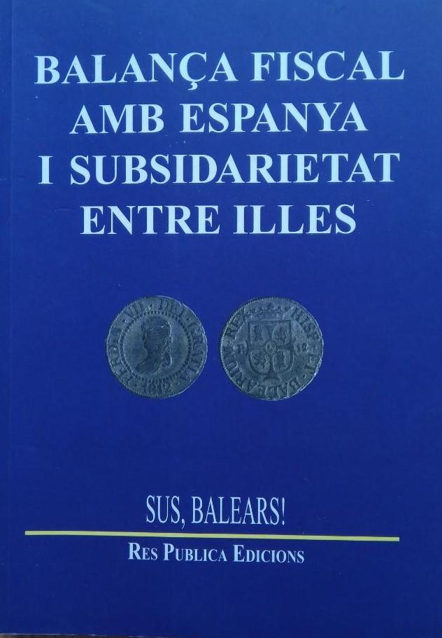 Balança fiscal amb Espanya i subsidiarietat entre illes