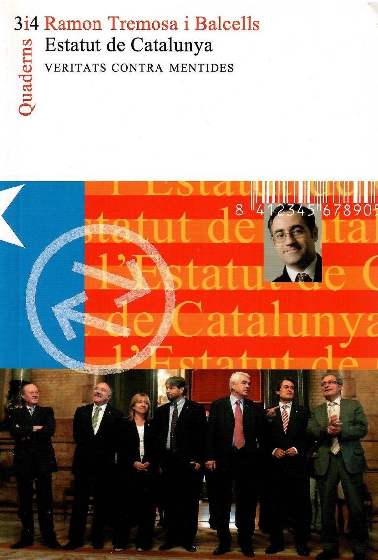 Estatut de Catalunya. Veritats contra mentides